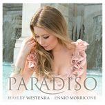paradiso - hayley westenra, ennio morricone