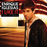 i like it (single) - enrique iglesias, pitbull