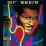 hail! hail! rock 'n' roll (original motion picture soundtrack) - chuck berry
