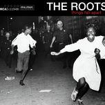 things fall apart (explicit) - the roots
