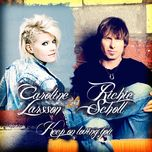 keep on loving you (single) - caroline larsson, richie scholl