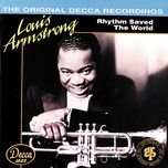 rhythm saved the world - louis armstrong