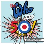 the who hits 50 (deluxe edition) - the who