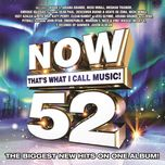 now that's what i call music, vol. 52 - v.a