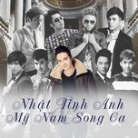 my nam song ca - nhat tinh anh, v.a