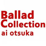 ballad collection - ai otsuka