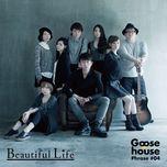 goose house phrase #04 - beautiful life (mini album) - goose house