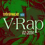 tuyen tap nhac hot v-rap nhaccuatui (02/2014) - v.a