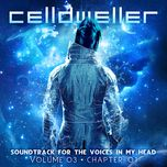 soundtrack for the voices in my head, vol. 03, chapter 01 (ep) - celldweller