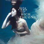 dieu chua tung noi - bich phuong