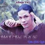 hanh phuc don so (vol.3) - van tien luat