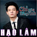 chi con rieng anh - hao lam