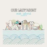 oak island acoustic - our last night