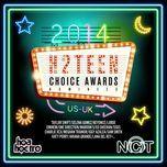 hang muc us-uk - h2teen's choice awards 2014 - v.a