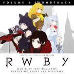 rwby vol. 2 soundtrack & score - jeff williams, casey lee williams