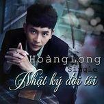 nhat ky doi toi (mini album) - hoang long