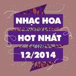 nhac hoa hot nhat thang 12/2014 - v.a