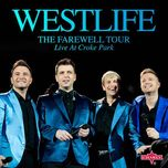 the farewell tour - live at croke park: westlife - westlife