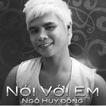 noi voi em (single) - ngo huy dong
