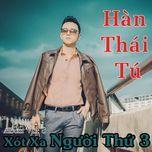 xot xa nguoi thu ba (vol. 8) - han thai tu