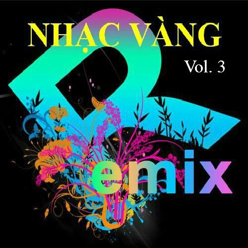 Nhạc Vàng Dance Remix