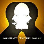 beautiful boys - nova heart
