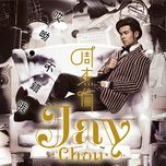 hey, not bad - chau kiet luan (jay chou)