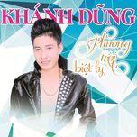 phuong troi biet ly remix - khanh dung