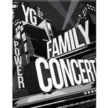 2014 yg family concert in seoul live - v.a