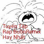 tuyen tap rap buon hay nhat remix - v.a