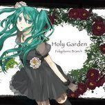 holy garden - polyphonicbranch, hatsune miku