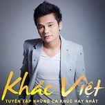 album khac viet 2015 hay nhat - khac viet