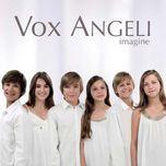 imagine - vox angeli