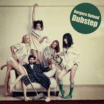 ruined dubstep, pt. 1 (ep) - borgore