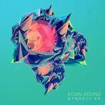 dynasty (ep) - koan sound