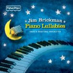piano lullabies: baby's bedtime favorites - jim brickman