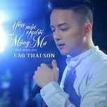 yeu mot nguoi mong mo (single) - cao thai son