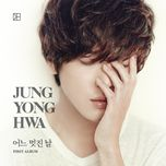 one fine day - yong hwa (cnblue)