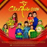 chao xuan 2015 (gala nhac viet 5)  - v.a