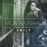 mua xa nhau (single) - emily