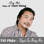 tui phan - chuyen tau hoang hon - thai hung