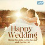 happy wedding (nhung ca khuc hay nhat danh cho dam cuoi) (vol. 1) - v.a