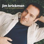 love songs & lullabies - jim brickman