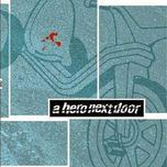a hero next door - a hero next door