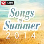 songs of summer 2014 (60 min non-stop workout mix) (133-143 bpm) - power music workout