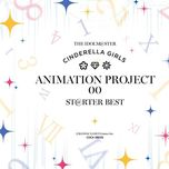 the idolm@ster cinderella girls animation project 00 st@rter best - the idolm@ster cinderella girls