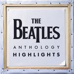 anthology highlights - the beatles