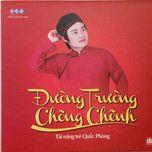 duong truong chong chenh (2012) - quoc phong