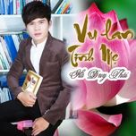 vu lan tinh me (single) - ha duy thai