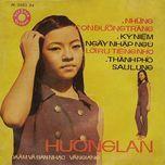 tieng hat huong lan (truoc 1975) - huong lan